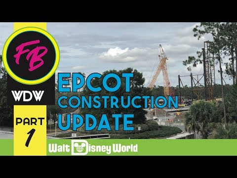 Complete Construction Update from EPCOT at Walt Disney World   pt.1 6/10/18