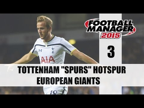 Football Manager 2015 | Spurs | Part 3 | EARLY INJURIES!