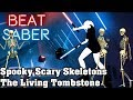 Beat Saber - Spooky Scary Skeletons - The Living Tombstone (custom song)   FC