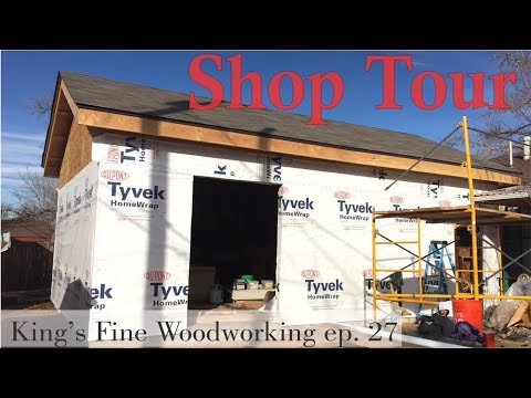 27 - Woodworking Shop Tour King's Fine Woodworking