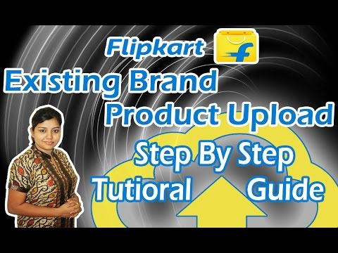 Branded Product Listing on Flipkart One By One | Guide Step By Step upload on Flipkart  in Hindi