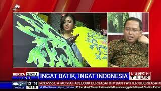 Lunch Talk: Ingat Batik Ingat Indonesia #3