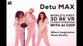 Detu MAX - FIRST 3D 8K 360° VR Camera with AI Chip
