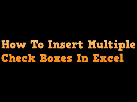 How to insert multiple check boxes in Excel