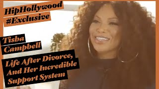 Tisha Campbell On Life After Divorce And Her Incredible Support System