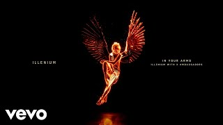 ILLENIUM, X Ambassadors - In Your Arms Visualizer MP3