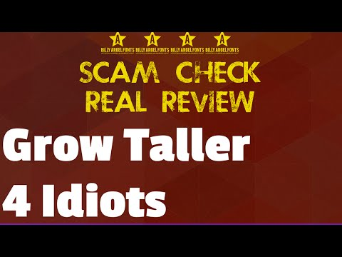 Grow Taller 4 Idiots: My Real Review. Does it Work? Youtube Scam Check