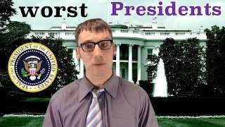 Worst 10 American Presidents