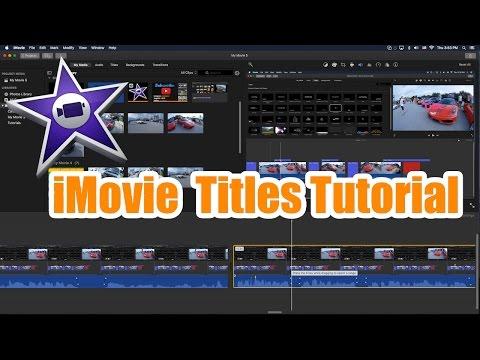 iMovie Tutorial - Titles and Subtitles Tutorial