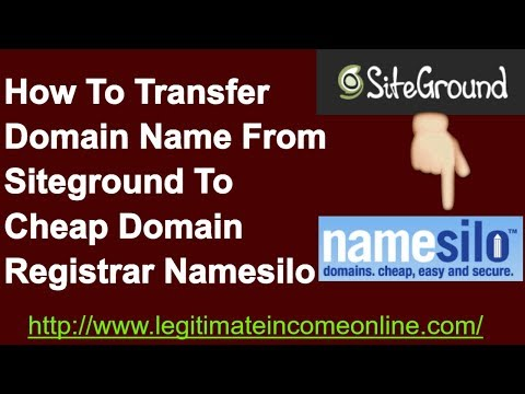 How To Transfer Domain Name From One Registrar Company (Siteground To Namesilo) 2017-2018