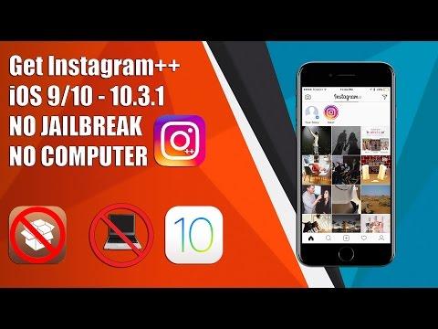 NEW! Get Instagram++ on iOS 9/10 - 10.3.1 NO JAILBREAK NO COMPUTER