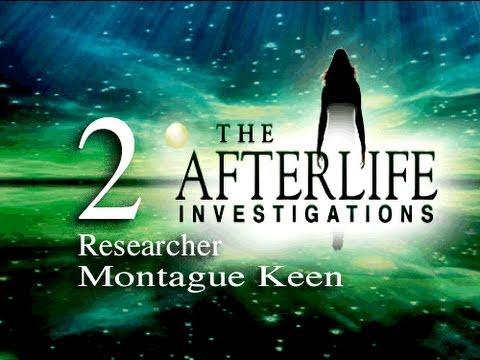 AFTERLIFE INVESTIGATIONS (BONUS INTERVIEW-2) - Researcher Montague Keen