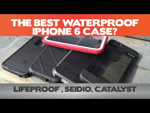 The Best Waterproof iPhone case for the iPhone 6! LifeProof vs. Catalyst vs. Seidio vs. Dog & Bone