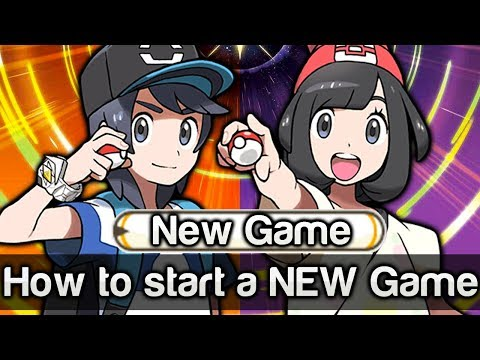 How to start a New Game in Pokémon Sun and Moon!