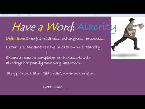 Have a Word: Alacrity