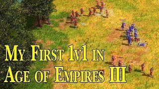 My first 1v1 in Age of Empires III!