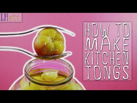 How to Make Kitchen Tongs