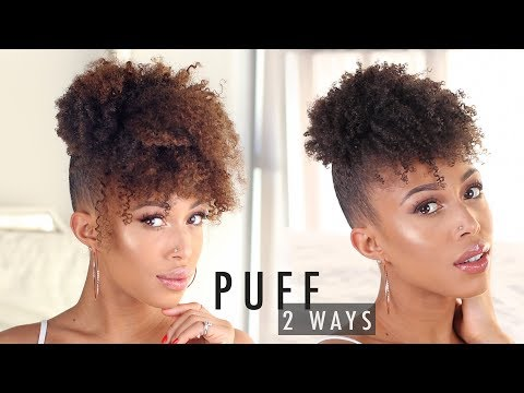 How To • High Puff with Bangs on Natural Hair -- 2 Ways