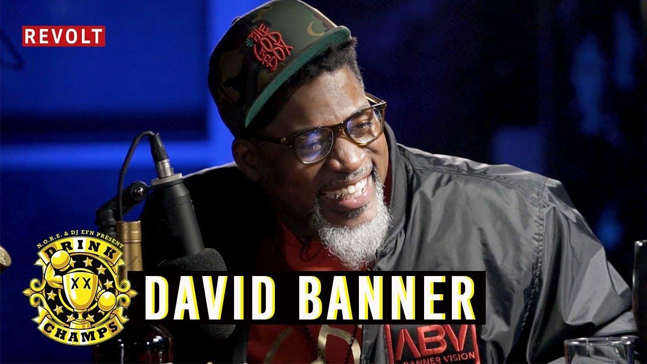 David Banner   Drink Champs (Full Episode)