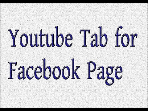How to add youtube tab to your facebook page/youtube tab for facebook.