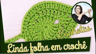 Como Fazer Essa Linda Folha Em Crochê De Inverno Para Canhotos - Folhas  Edinir Croche