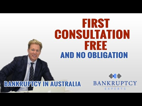 Bankruptcy Experts Australia - First Consultation Free No Obligation