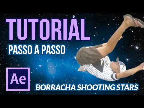 Borracha Shooting Stars - TUTORIAL After Effects