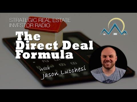 The Direct Deal Formula - Strategic Real Estate Investor Radio