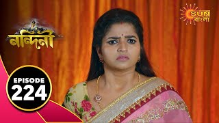 Nandini - Episode 224 | 1st July 2020 | Sun Bangla TV Serial | Bengali Serial