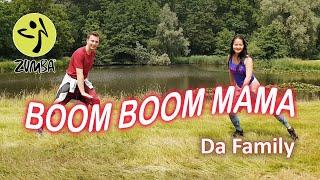 Da Family - Boom Boom Mama [TikTok Song] - Dance Passion Zumba