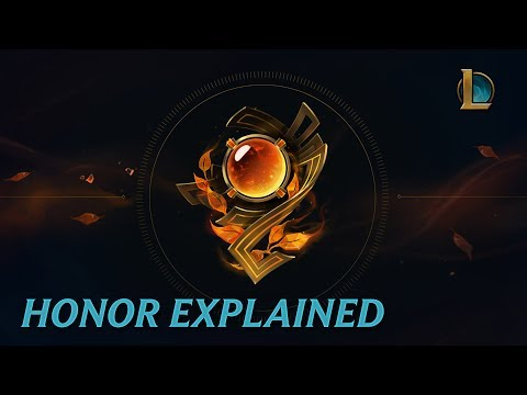 Honor Explained - League of Legends