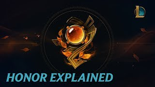 Honor Explained - League of Legends