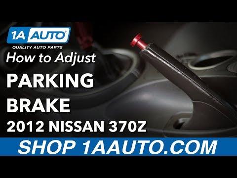 How to Adjust Parking Brake 2012 Nissan 370z