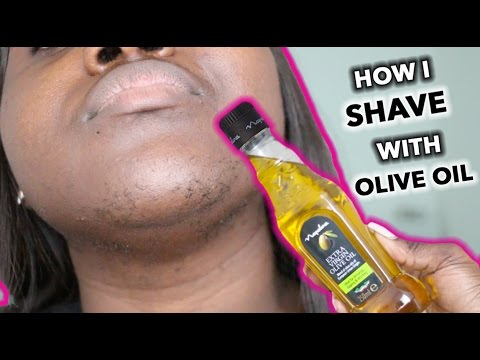HOW I USE OLIVE OIL TO SHAVE.. MY FACE. LEGS AND MORE...