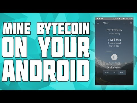 How to Mine Bytecoin on Android! Cryptocurreny Mining FREE on Android!