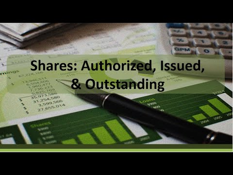 Financial Accounting: Authorized, Issued & Outstanding Shares of Stock