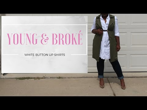 Young & Broké: White Button Up Shirts | Taylor Rosheá | Ep. 2