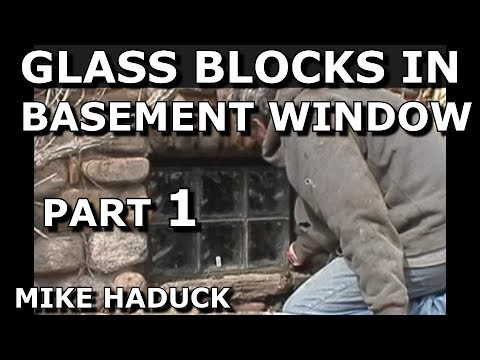 How I install Glass Blocks in basement windows.  Mike Haduck