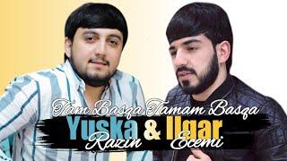 Yuska Razin ft Ilqar Ecemi - Tam Basqa Yep Yeni 2019