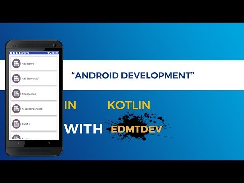 Kotlin Android Tutorial -  News Reader Apps Part 1 Load News source