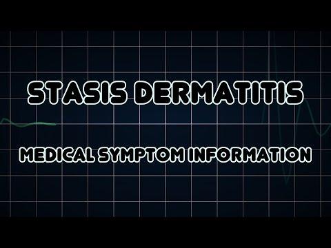 Stasis dermatitis (Medical Symptom)