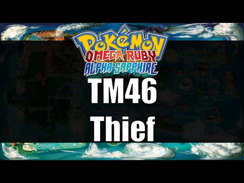 Pokemon Omega Ruby & Alpha Sapphire - Where to get TM46 Thief