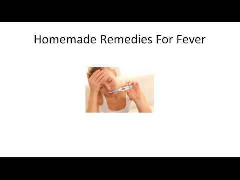 Homemade Remedies For Fever | How To Break a High Fever with Natural Remedies