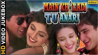 Main Khiladi Tu Anari - HD Songs | Akshay Kumar | Saif Ali Khan | Shilpa Shetty | VIDEO JUKEBOX |
