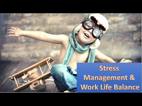 How To Manage Stress And Create Perfect Work Life Balance