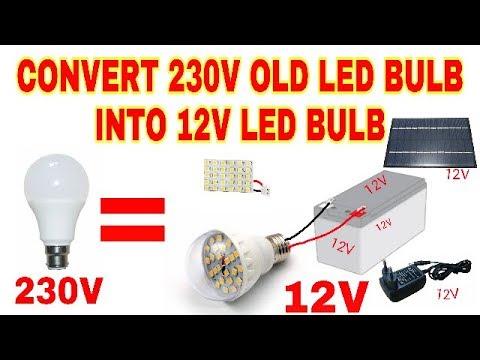 Convert 230V Old LED Bulb into 12V LED Bulb