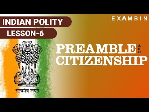 Indian Polity - Preamble & Constitution