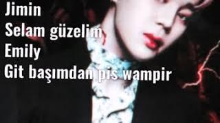 Vampir JİMİN ile hayal et 3. Bölüm