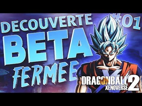 Dragon Ball Xenoverse 2 BETA | FR - Découverte et Gameplay #1 ( PS4 )