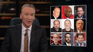 Bill Maher on the Weinstein Effect